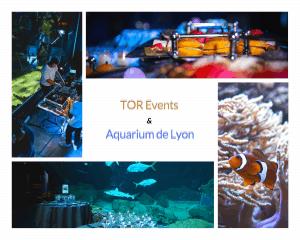 aquarium lyon partenaire tor events